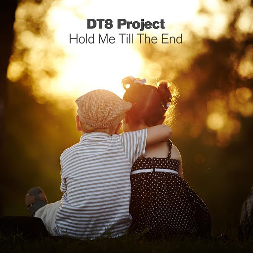 DT8 Project альбом Hold Me Till The End