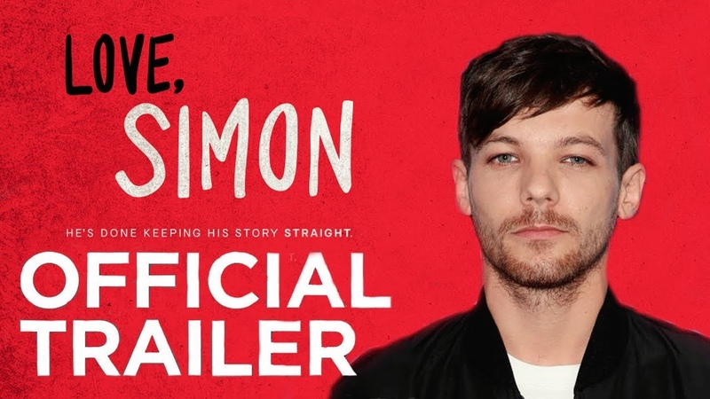TRAILER Love, Simon || Larry Stylinson version (POV Louis)