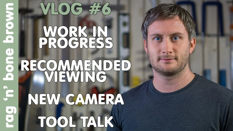 VLOG 6 - Work In Progress / Recommended Viewing / New Camera Gear / Tool Talk (feat. HiKoki Bahco)