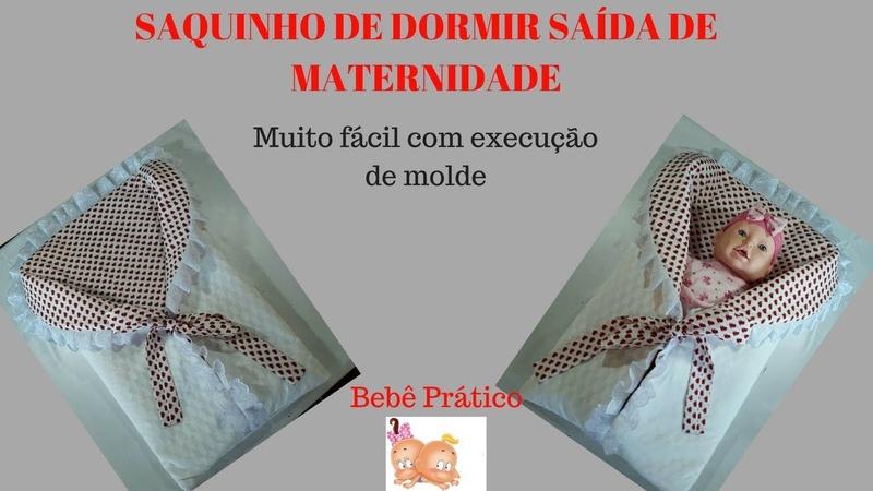 SAQUINHO DE DORMIR - SAÍDA MATERNIDADE - FÁCIL
