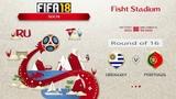 FIFA 18 Чемпионат Мира 1/8 финала Уругвай - Португалия Симуляция