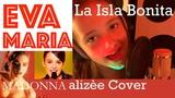 Eva Maria La Isla Bonita Cover - Madonna Alizee