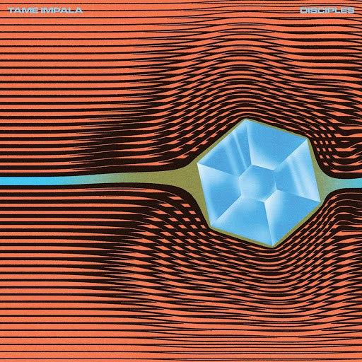 Tame Impala альбом Disciples