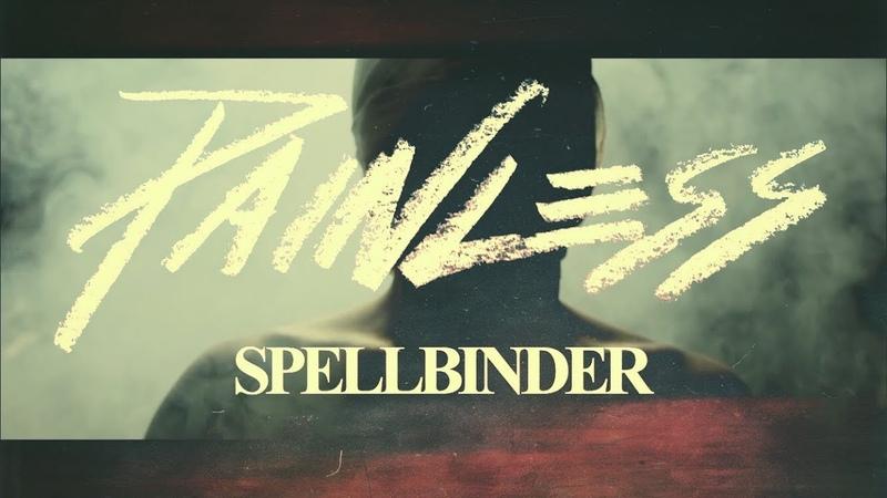 Painless - Spellbinder (Official Music Video)