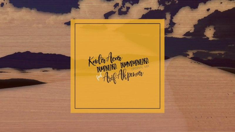Kadir ACAR - Duyanlara Duymayanlara (Seviyorum) Feat Arif AKPINAR (Orginal Mix) Official Audio