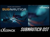 Subnautica OST Full Official Game Soundtrack (2018)