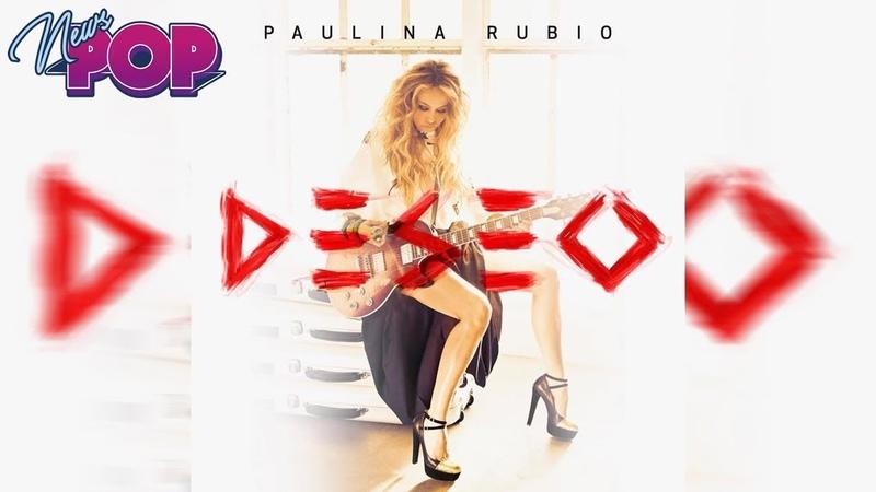 Paulina Rubio - Deseo (ALBUM REVIEW TOP 5 SONGS)