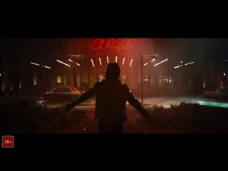 Ничего хорошего в отеле «Эль рояль» — Русский трейлер (2018)