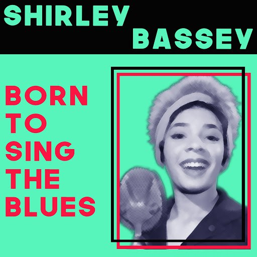 Shirley Bassey альбом Born to Sing the Blues
