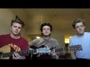 Парни сделали акустический кавер песни Niall Horan - On The Loose (Cover by New Hope Club)