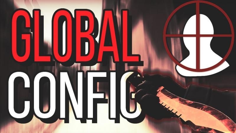 [ILYAS CS:GO] CS:GO CONFIG GLOBAL КОНФИГ ОТ ГЛОБАЛА!!