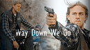 Sons of Anarchy - Way Down We Go