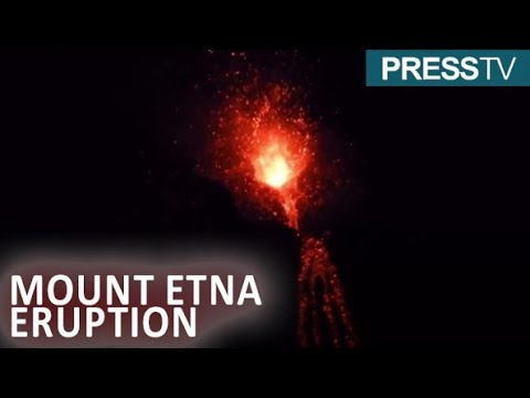 Italy: Mount Etna erupts with fire and fury