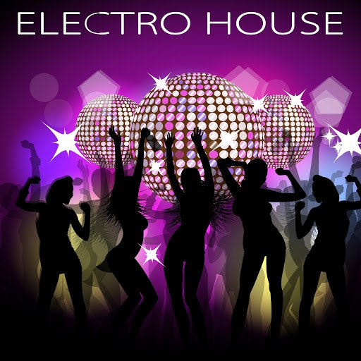 Deep House альбом Electro House – Erotic Electronic Deep & Minimal House Music for Party Night