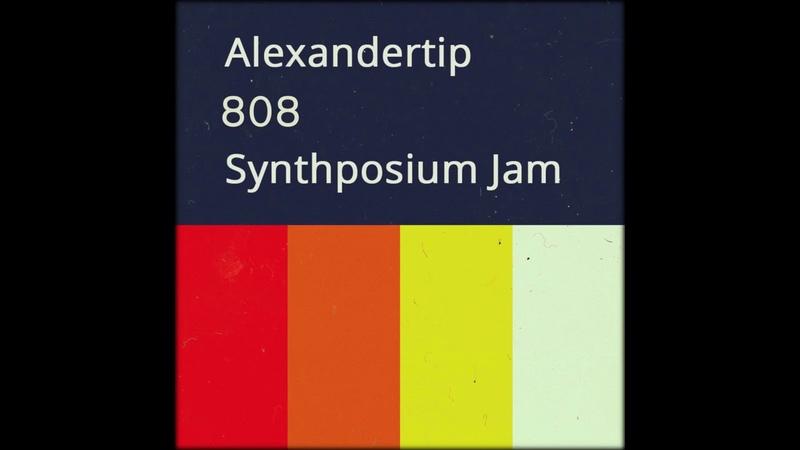 Alexandertip - Synthposium Jam