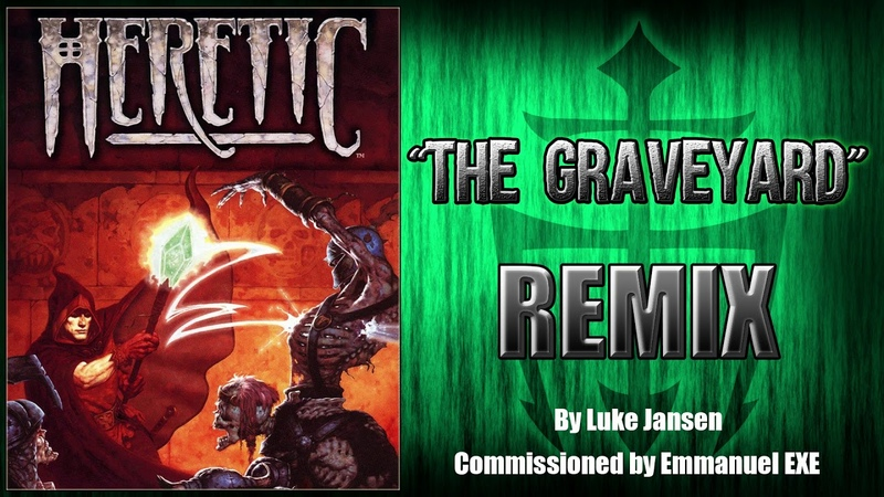 Heretic The Graveyard Remix