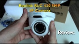 Reolink RLC 420 5MP Camera Review (Relink on sale)