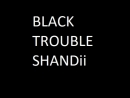 Chandi black trouble