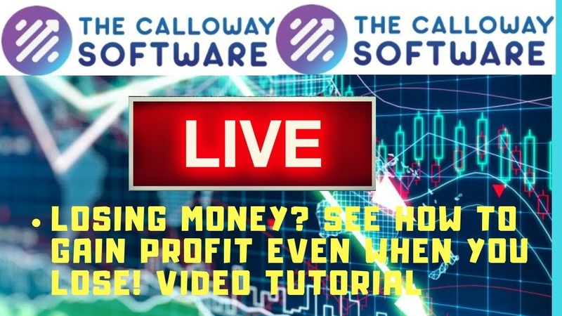 The Calloway Software Trading Tips - How To Get Profit Even When You Lose!! (Live)