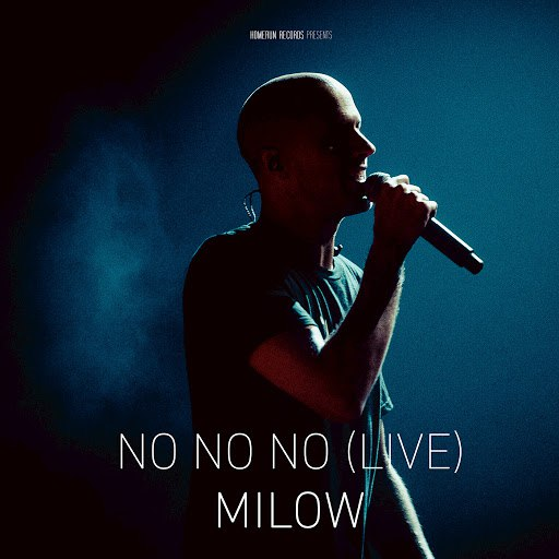 Milow альбом No No No (Live in Brussels)
