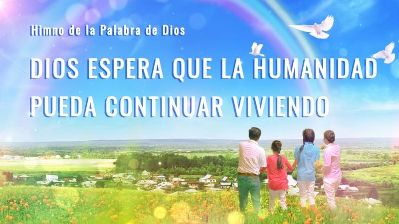 Canción cristiana 2018 | Dios espera que la humanidad pueda continuar viviendo