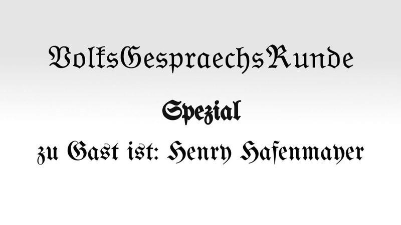 VGR Spezial: zu Gast ist...Henry Hafenmayer vom 28.04.2018