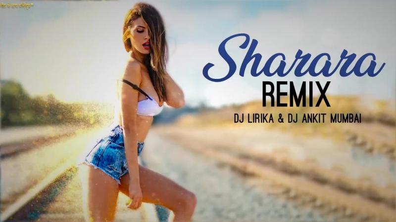 Sharara _ Remix _ DJ Lirika _ DJ Ankit Mumbai _ Mere Yaar Ki Shaadi Hai