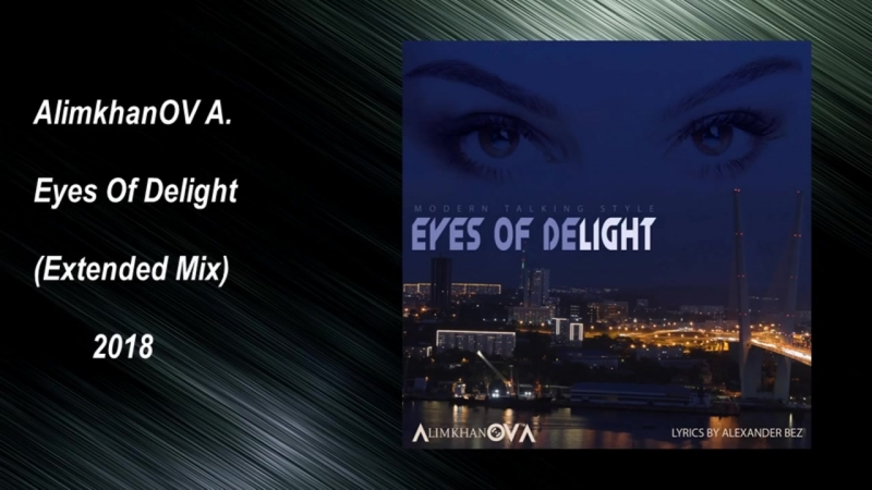 AlimkhanOV A. - Eyes Of Delight (Extended Mix) Italo Disco