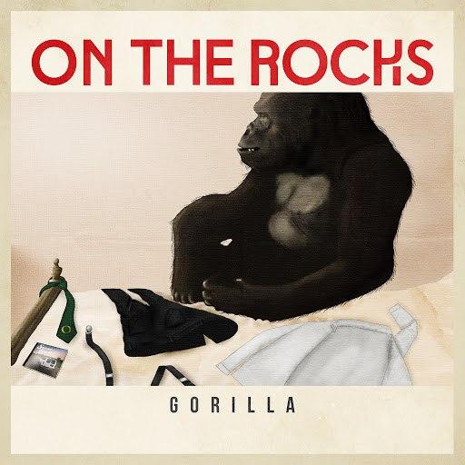 On The Rocks альбом Gorilla