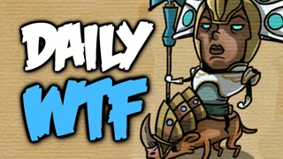 Dota 2 Daily WTF - Better Clip than the last One