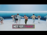 """180423 NCT 127 - """"TOUCH"""" @ MTV Asia Facebook Update"""