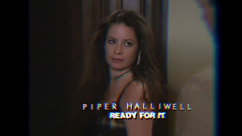 Piper Halliwell | Ready for it (Charmed)