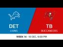 NFL 2017 / W14 / Detroit Lions - Tampa Bay Buccaneers / CG / EN