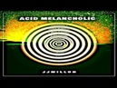 Acid Melancholic (Breakbeat Original Mix)(Descarga Gratis) 2018 by JJMillon