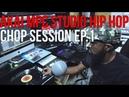 AKAI MPC STUDIO HIP HOP CHOP SESSION EP. 1 - 2018