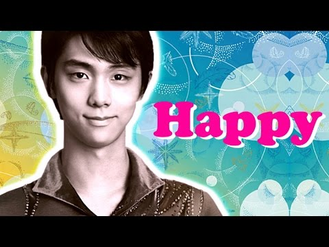 羽生結弦【MAD】Happy - Pharrell Williams  Yuzuru Hanyu Happy - Pharrell Williams