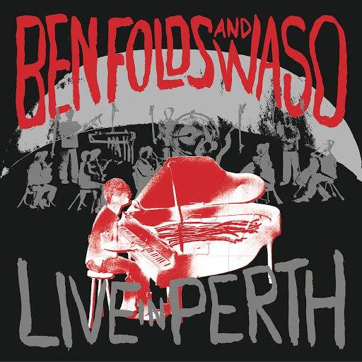 Ben Folds альбом Live In Perth