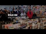 Rakim NPR Tiny Desk Concert