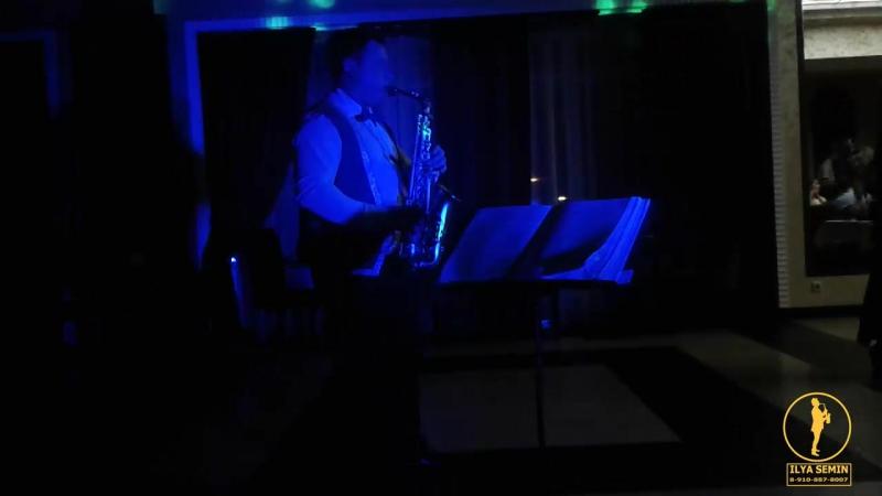 Юбилей Марины Saxophone ILYA_SEMIN 2017