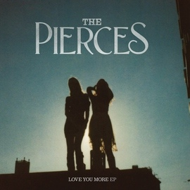 The Pierces альбом Love You More