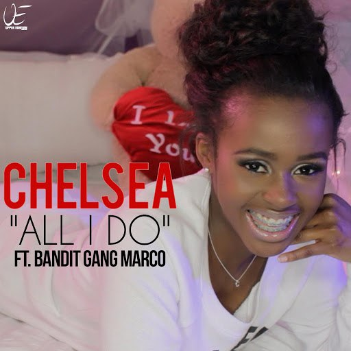 Chelsea альбом All I Do (feat. Bandit Gang Marco)