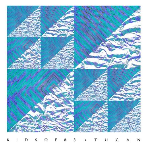 Kids Of 88 альбом Tucan