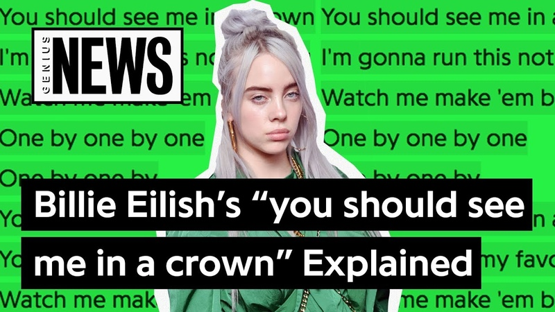Billie Eilish's you should see me in a crown Explained | Song Stories