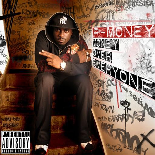 P Money альбом Money over Everyone