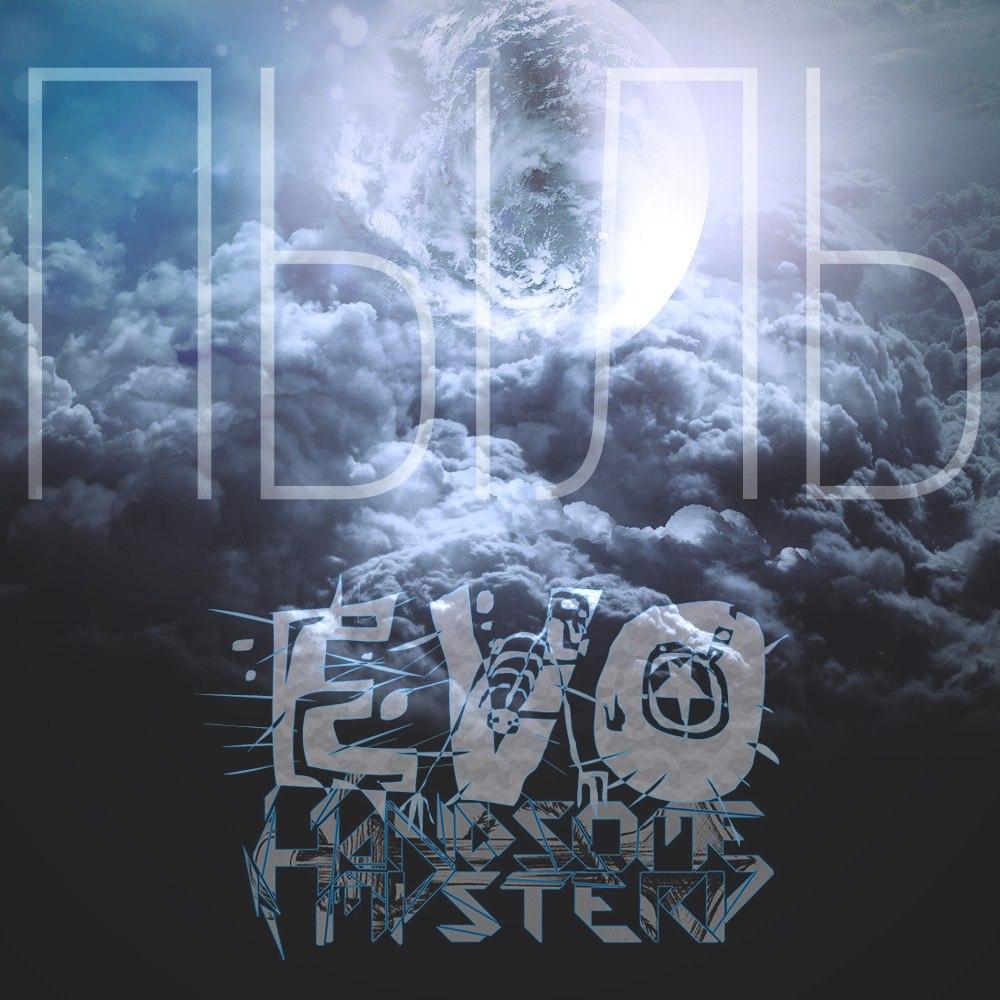 EVO feat Handsome Mystery - Пыль (Single)