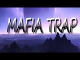 Mafia Trap by Me