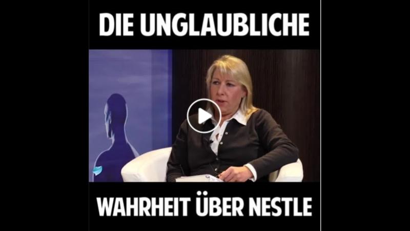 Die unglaubliche Wahrheit über Nestlé