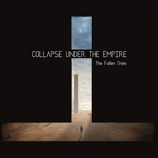 Collapse Under The Empire альбом The Fallen Ones
