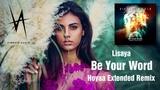 Lisaya - Be Your Word (Hoyaa Extended Remix) Vibrate Audio