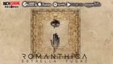 Romanthica - Estrella Fugaz (Audio Oficial)